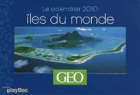 Iles du bout du monde : le calendrier 2010