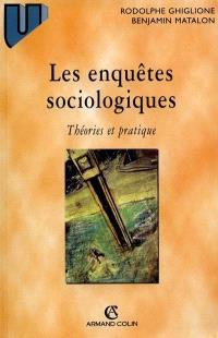 Les enquêtes sociologiques : théories et pratiques