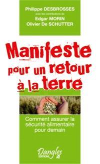 Manifeste pour un retour à la terre : comment assurer la sécurité alimentaire pour demain