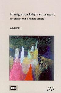 L'émigration kabyle en France : une chance pour la culture berbère ?