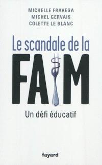 Le scandale de la faim : un défi éducatif
