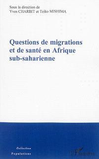 Questions de migrations et de santé en Afrique sub-saharienne : recherches interdisciplinaires en France et au Japon