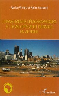 Changements démographiques et développement durable en Afrique