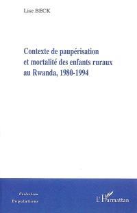 Contexte de paupérisation et mortalité des enfants ruraux au Rwanda, 1980-1994
