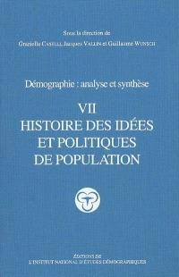 Démographie : analyse et synthèse. Volume 7, Histoire des idées et politiques de population