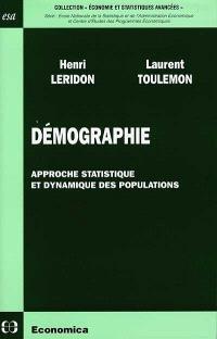Démographie : approche statistique et dynamique des populations