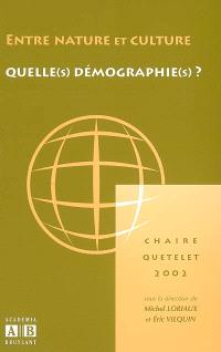 Entre nature et culture : quelle(s) démographie(s) ?