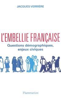 L'embellie française : questions démographiques, enjeux civiques