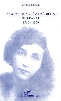 La communauté arménienne de France, 1920-1950