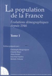 La population de la France : évolutions démographiques depuis 1946