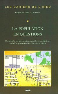 La population en questions : une enquête sur les connaissances et les représentations sociodémographiques des élèves de terminale