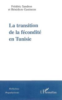 La transition de la fécondité en Tunisie