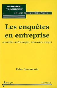 Les enquêtes en entreprise : nouvelles technologies, nouveaux usages