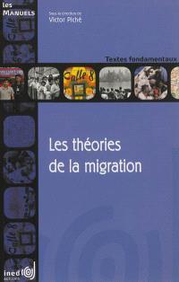 Les théories de la migration