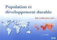 Population et développement durable : des cartes pour voir...