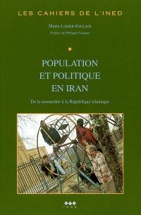 Population et politique en Iran : de la monarchie à la république islamique