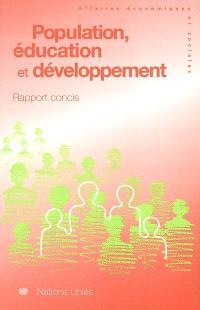 Population, éducation et développement : rapport concis