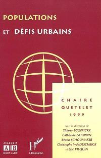 Populations et défis urbains : actes de la Chaire Quételet 1999