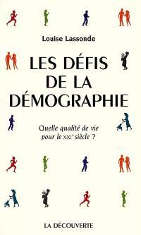 Le défi démographique : quelle qualité de vie pour le XXe siècle ?