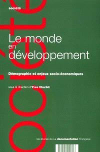 Le monde en développement : démographie et enjeux socio-économiques