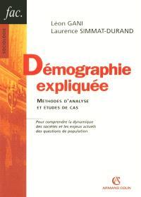 Démographie expliquée : méthodes d'analyse et études de cas