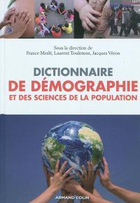 Dictionnaire de démographie : et des sciences de la population
