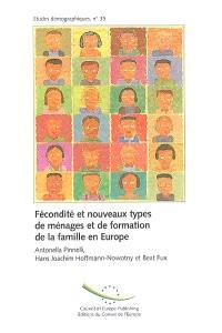 Fécondité et nouveaux types de ménages et de formation de la famille en Europe