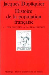 Histoire de la population française. Volume 1, Des origines à la Renaissance