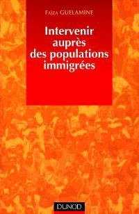 Intervenir auprès des populations immigrées