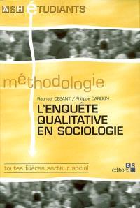 L'enquête qualitative en sociologie : toutes filières secteur social