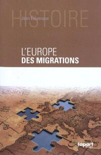 L'Europe des migrations : des millénaires d'arrivées et de départs