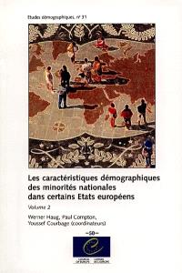 Les caractéristiques démographiques des minorités nationales dans certains Etats européens. Volume 2 - Collectif