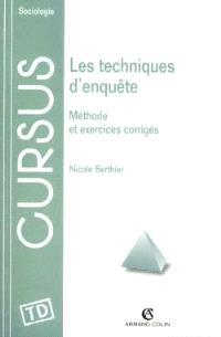 Les techniques d'enquête : méthode et exercices corrigés