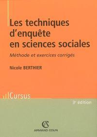 Les techniques d'enquête en sciences sociales : méthode et exercices corrigés