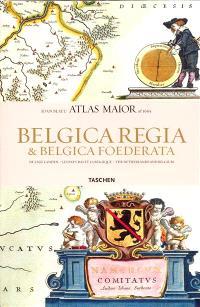 Belgica Regia & Belgica Foederata : atlas maior of 1665