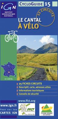 Le Cantal à vélo : 25 circuits