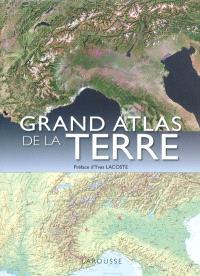 Grand atlas de la Terre