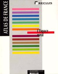 Atlas de France. Volume 08, L'espace rural