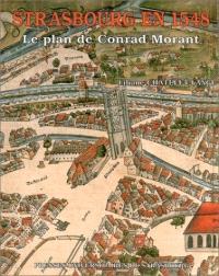 Strasbourg en 1548 : le plan Conrad Morant
