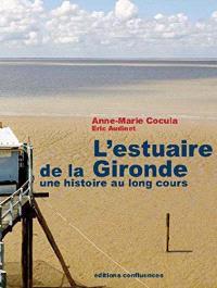 L'estuaire de la Gironde : une histoire au long cours