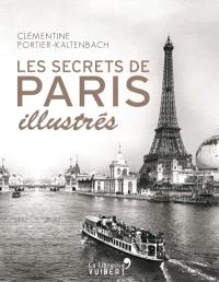 Les secrets de Paris illustrés