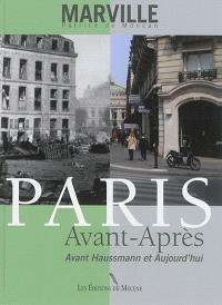 Paris avant-après : avant Haussmann et aujourd'hui