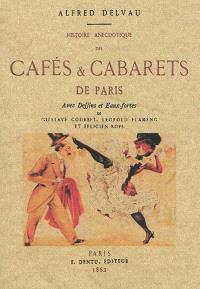 Histoire anecdotique des cafés & cabarets de Paris
