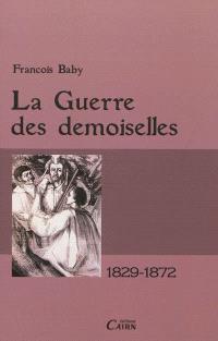 La guerre des Demoiselles en Ariège : 1829-1872