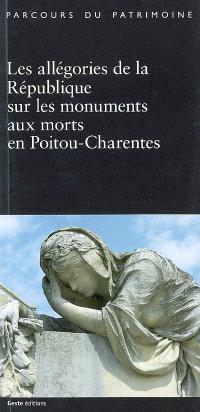 Les allégories de la République sur les monuments aux morts en Poitou-Charentes