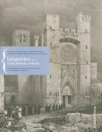 Voyages pittoresques et romantiques du baron Taylor dans l'ancienne France, Languedoc. Volume 4, Gard, Hérault, Lozère
