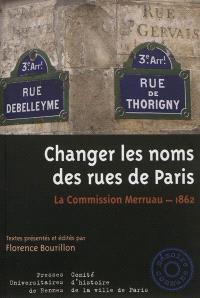 Changer les noms des rues de Paris : la commission Merruau, 1862