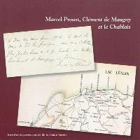 Marcel Proust, Clément de Maugny et le Chablais