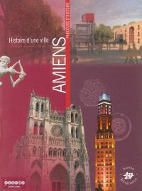 Histoire d'une ville : Amiens