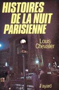 Histoire de la nuit parisienne